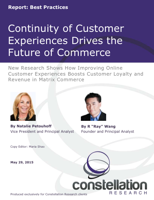 Continuity of Customer Experiences Drives the Future of Commerce Constellation Research